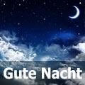 Gute Nacht Bilder und Sprüche