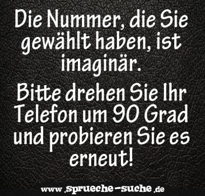 Die Nummer, die Sie gewählt haben, ist imaginär. Bitte drehen Sie Ihr Telefon um 90 Grad und probieren Sie es erneut!