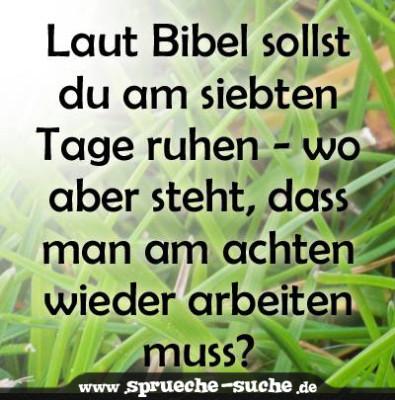 Laut Bibel Sollst Du Am Siebten Tage Ruhen Wo Bitte Steht Aber