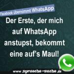 Der Erste, der mich auf Whatsapp anstupst, bekommt eine auf's Maul!