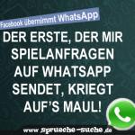 Der Erste, der mir Spielanfragen auf Whatsapp sendet, kriegt auf's Maul!