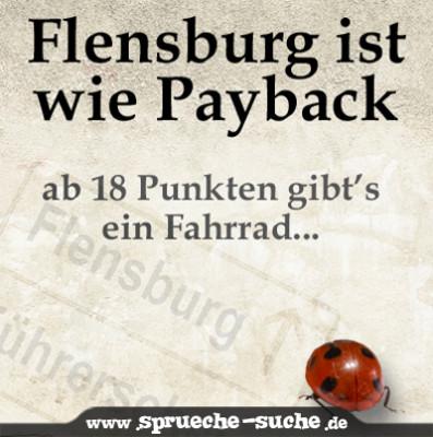 Flensburg ist wie Payback - ab 18 Punkte gibts ein Fahrrad...