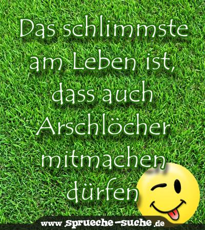 www sprüche Spruch   Arschloch   Sprüche Suche www sprüche
