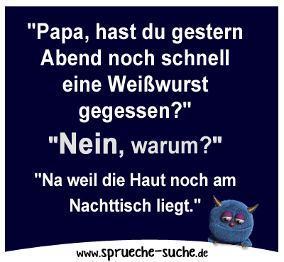 spruch-papa-hast-du-gestern-abend-noch-s