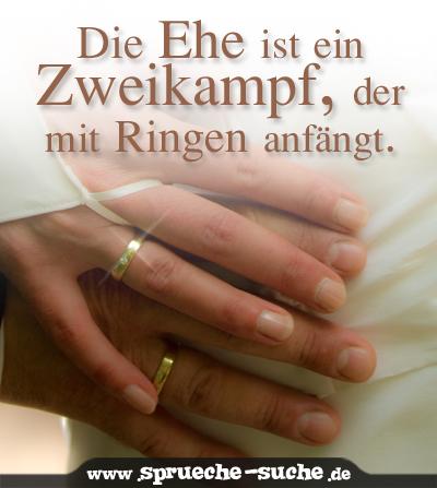 Hochzeitsspruch Die Ehe Ist Ein Zweikampf Der Mit Ringen Anfängt