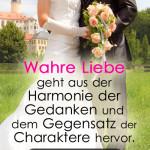 Wahre Liebe geht aus der Harmonie der Gedanken und dem Gegensatz der Charaktere hervor.