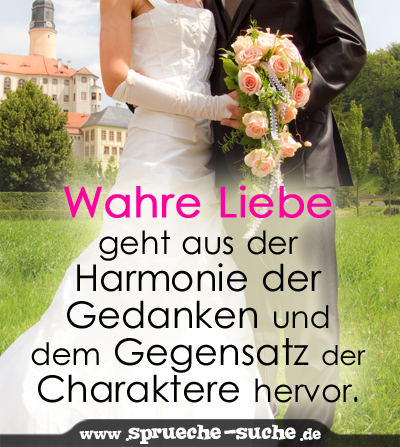 Spruche Fur Die Wahre Liebe.Hochzeitsspruch Wahre Liebe Spruche Suche