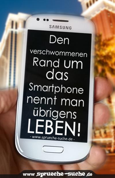 Den verschwommenen Rand um das Smartphone nennt man übrigens LEBEN!