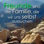 Freunde sind die Familie, die wir uns selbst aussuchen