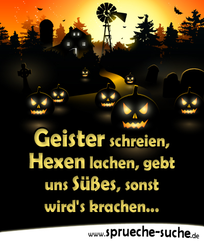 halloweenspruch geister schreien hexen lachen spr che suche. Black Bedroom Furniture Sets. Home Design Ideas