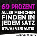 69 Prozent aller Menschen finden in jedem Satz etwas versautes