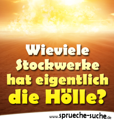 Wieviele Stockwerke hat eigentlich die Hölle?