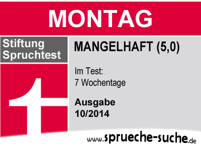 Stiftung Spruchtest - Wochentage: Montag