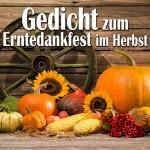 Gedicht zum Erntedankfest im Herbst