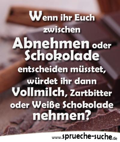 Lustige Spruche Zwischen Abnehmen Oder Schokolade Entscheiden