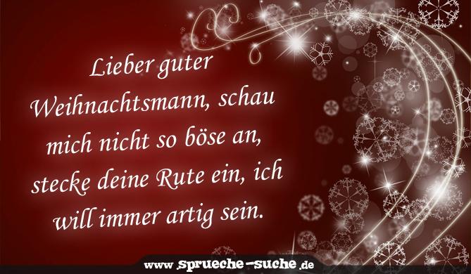 Sprüche zu Weihnachten - Lieber guter Weihnachtsmann, schau mich ...