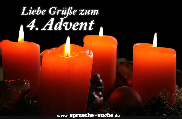 adventsspruch liebe gr e zum 4 advent spr che suche. Black Bedroom Furniture Sets. Home Design Ideas