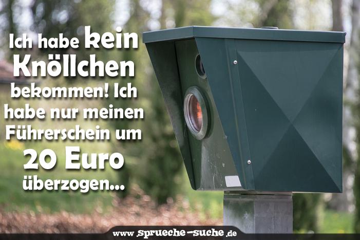 2014 Lustige Spruche.Lustige Spruche Blitzer Fuhrerschein Um 20 Euro Uberzogen