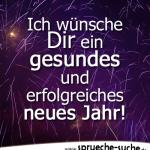 Ich wünsche Dir ein gesundes und erfolgreiches neues Jahr!