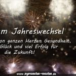 Zum Jahreswechsel von ganzen Herzen Gesundheit, Glück und viel Erfolg für die Zukunft!