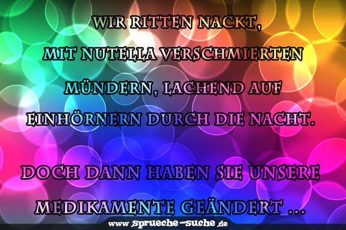 Lustiger Spruch Wir Ritten Nackt Mit Nutella Verschmierten