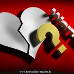 Dir wurde das Herz gebrochen und du weißt nicht warum?
