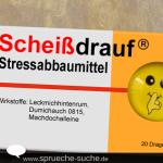 Scheißdrauf Stressabbaumittel