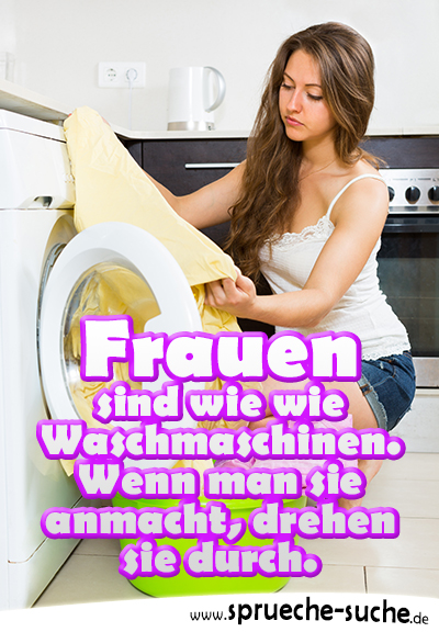 Spruchbild - Frau belädt Waschmaschine