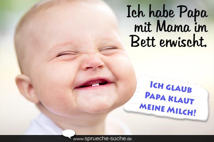 Spruche Babby Lustig Ich Habe Papa Mit Mama Im Bett Erwischt Ich