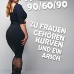 Scheiß auf 90/60/90… zu Frauen gehören Kurven und ein Arsch!