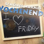 Spruchbild mit Tafel: I LOVE FRIDAY
