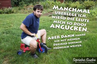 Spruchbild mit Mann auf Dreirad