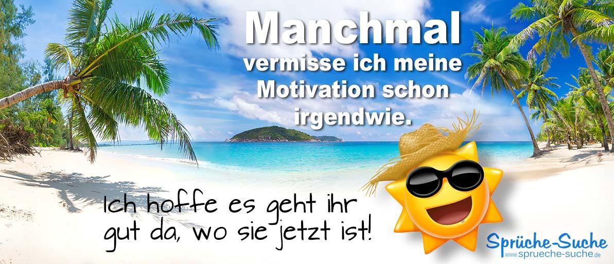 Lustiger spruch ber motivation traumstrand mit palmen und meer spr che suche - Spruch urlaub ...