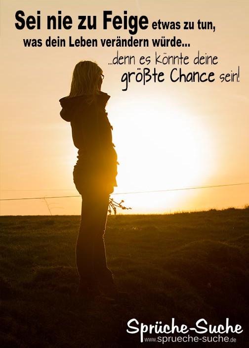 leben verändern sprüche Spruch dein Leben verändern   Sprüche Suche leben verändern sprüche