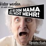 Lustiges Spruchbild mit erschrockener Oma über Vater werden