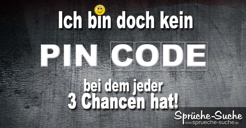 Coole Spruche Pin Code 3 Chancen Spruche Suche