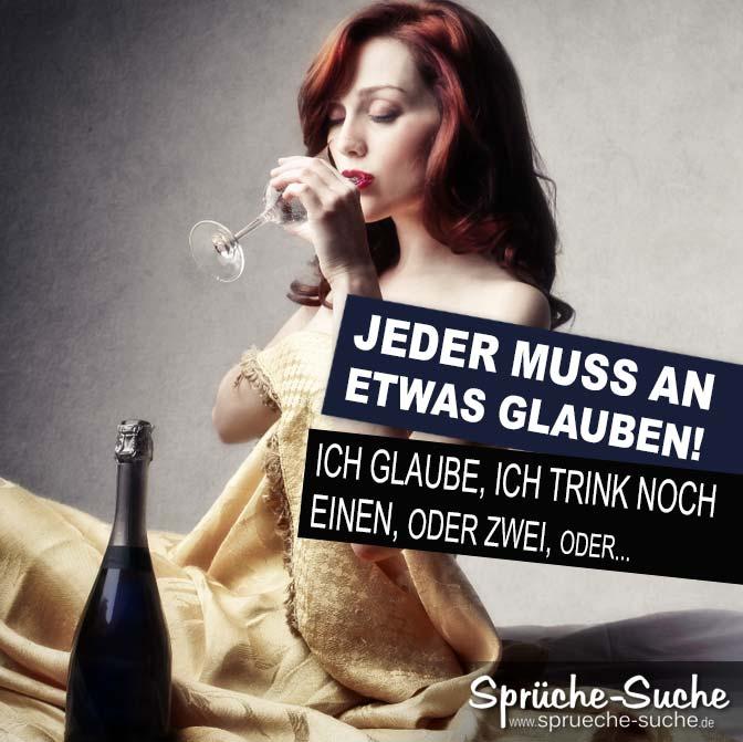 Lustiger Trinkspruch mit Frau - An etwas glauben - Sprüche