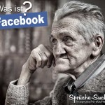 Facebook? Was ist das - fragt sich ein alter Mann