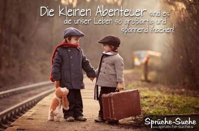 schöne sprüche über kinder Schöne Sprüche   Abenteuer Leben schöne sprüche über kinder