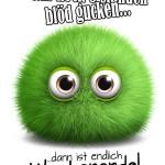 Lustiger Spruch zum Wochenende mit grünem Wuschel