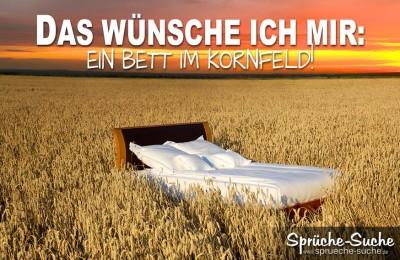 Ein Bett im Kornfeld Spruch