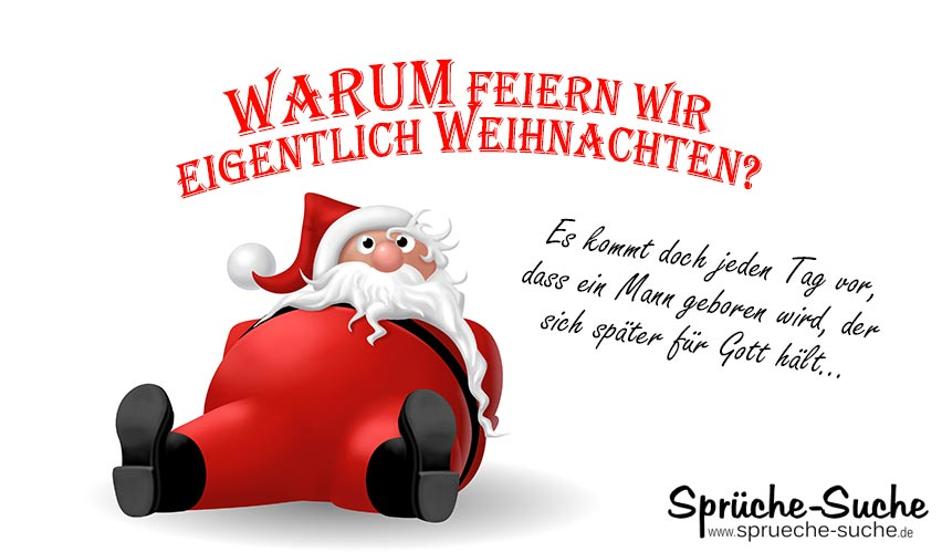 spr che zur weihnachtszeit warum feiern wir weihnachten spr che suche. Black Bedroom Furniture Sets. Home Design Ideas
