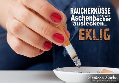 Frau drückt ihre Zigarette in Aschenbecher aus - Spruchbild über Raucherküsse
