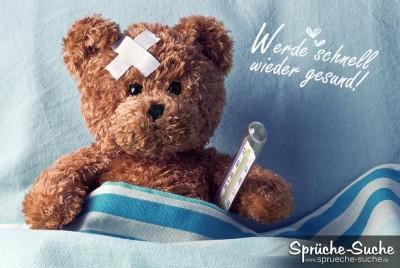 Gute Besserung Spruch - Werde schnell wieder gesund mit Teddybär und Fieberthermometer