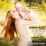 Sprüche über das Leben, Mama mit Baby in der Hand