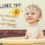 Passwort für das Leben - HUMOR Sprüche - Baby in Badewanne