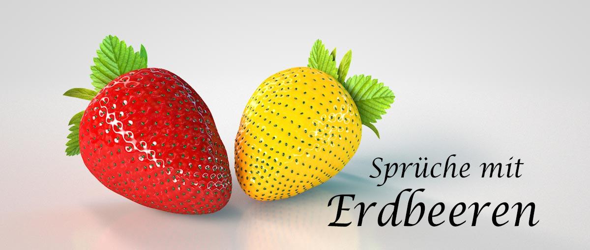 Sprüche & Spruchbilder mit Erdbeeren