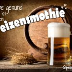 Weizensmothie Bier - Lustige Sprüche über Alkohol