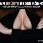 Brüste Sprüche - Wenn Brüste reden könnten Spruchbild