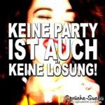 Keine Party ist auch keine Lösung!